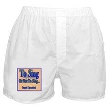 To Sing or Not To Sing Adult Boxer Shorts