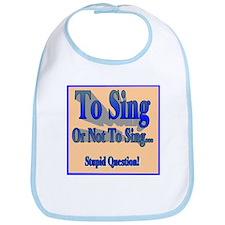To Sing or Not to Sing Kid's Bib