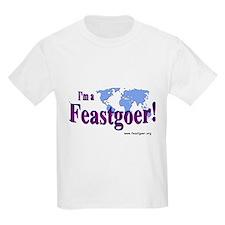 I'm a Feastgoer Kids T-Shirt