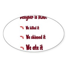 Designer is Dead Decal