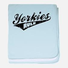Yorkies Rule baby blanket