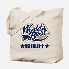 Bailiff Gift (Worlds Best) Tote Bag