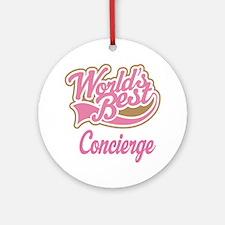 Concierge Gift (Worlds Best) Ornament (Round)