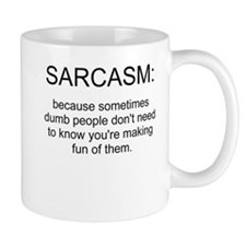 sarcasm Small Mug
