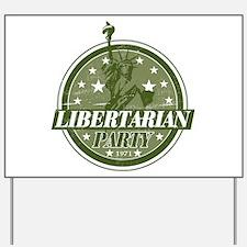 Libertarian Party Yard Sign