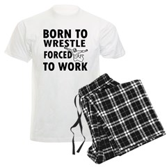 Born to Wrestle forced to work Pajamas