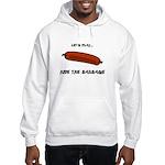 Hide the Sausage Hooded Sweatshirt
