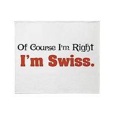 I'm Swiss Throw Blanket