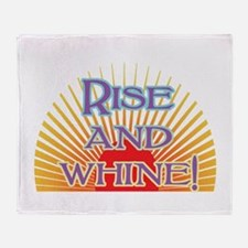 Rise and Whine Throw Blanket
