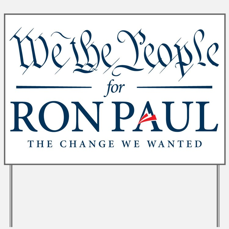 People for Ron Paul Yard Sign