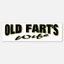 Old Fart's Wife Bumper Bumper Bumper Sticker