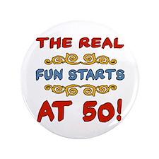"Real Fun 50th Birthday 3.5"" Button"