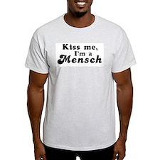 Kiss Me I'm a Mensch Ash Grey T-Shirt