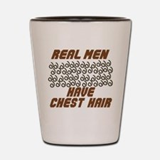 Real Men Have Chest Hair Shot Glass