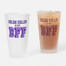 Helen Keller BFF Drinking Glass