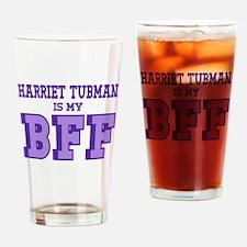 Harriet Tubman BFF Drinking Glass