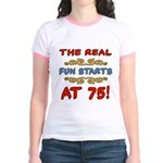 Real Fun 75th Birthday Jr. Ringer T-Shirt