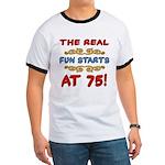Real Fun 75th Birthday Ringer T