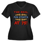 Real Fun 75th Birthday Women's Plus Size V-Neck Da