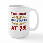 Real Fun 75th Birthday Large Mug