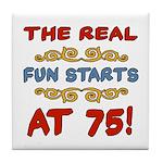 Real Fun 75th Birthday Tile Coaster