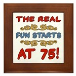 Real Fun 75th Birthday Framed Tile