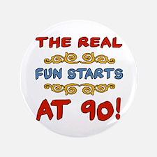 "Real Fun 90th Birthday 3.5"" Button"
