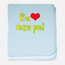 I Love Dad (Port/Brasil) baby blanket