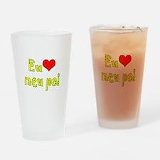 I Love Dad (Port/Brasil) Drinking Glass