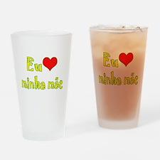 I Love Mom (Port/Brasil) Drinking Glass