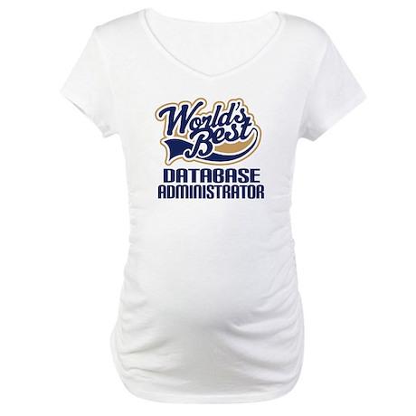 Database Administrator Gift (Worlds Best) Maternit