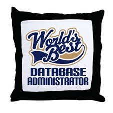 Database Administrator Gift (Worlds Best) Throw Pi