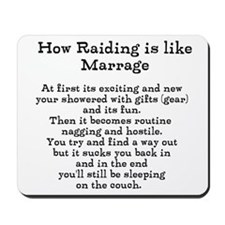 Raiding vs Marrage Mousepad
