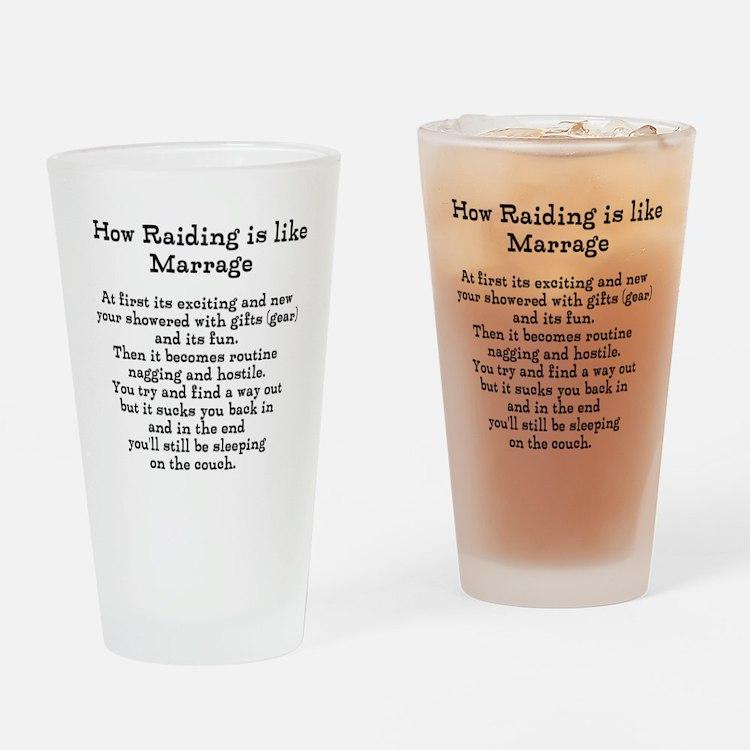Raiding vs Marrage Drinking Glass