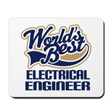 Electrical Engineer Gift (Worlds Best) Mousepad