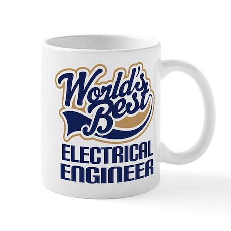 Electrical Engineer Gift (Worlds Best) Mug