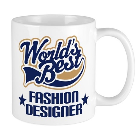Fashion Designer Gift (Worlds Best) Mug