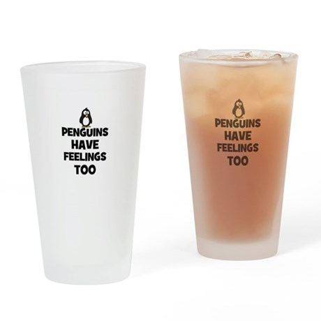 penguins have feelings too Drinking Glass