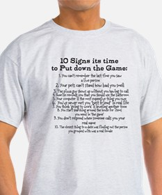 Put down the game! T-Shirt