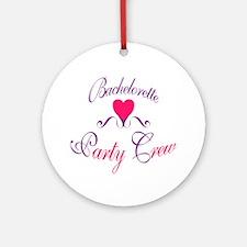 Bachelorette Party Crew Ornament (Round)