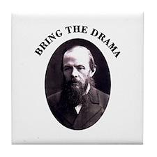 Bring the Drama Tile Coaster