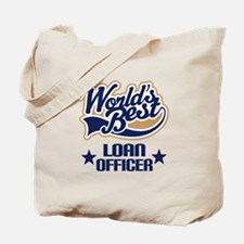 Loan Officer Gift (Worlds Best) Tote Bag
