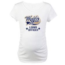 Loan Officer Gift (Worlds Best) Shirt
