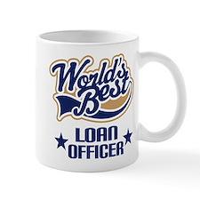 Loan Officer Gift (Worlds Best) Mug