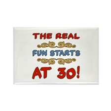 Real Fun 30th Birthday Rectangle Magnet