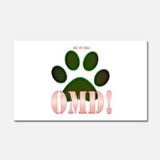 Oh, my Dog! Car Magnet 20 x 12