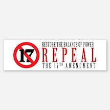 Repeal the 17th Amendment Bumper Bumper Bumper Sticker
