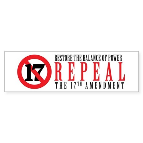Repeal the 17th Amendment Bumper Sticker