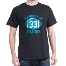 Property of Polk High T-Shirt