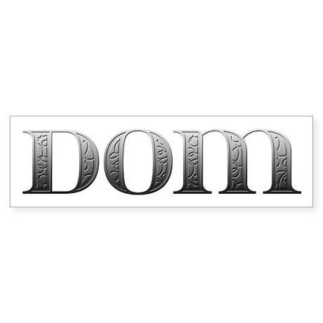 Dom Carved Metal Bumper Sticker